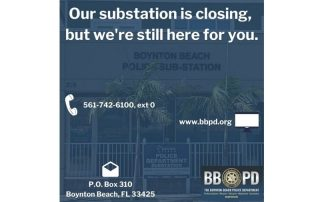Announcement that Substation at 209 N Seacrest Blvd is closed until further notice